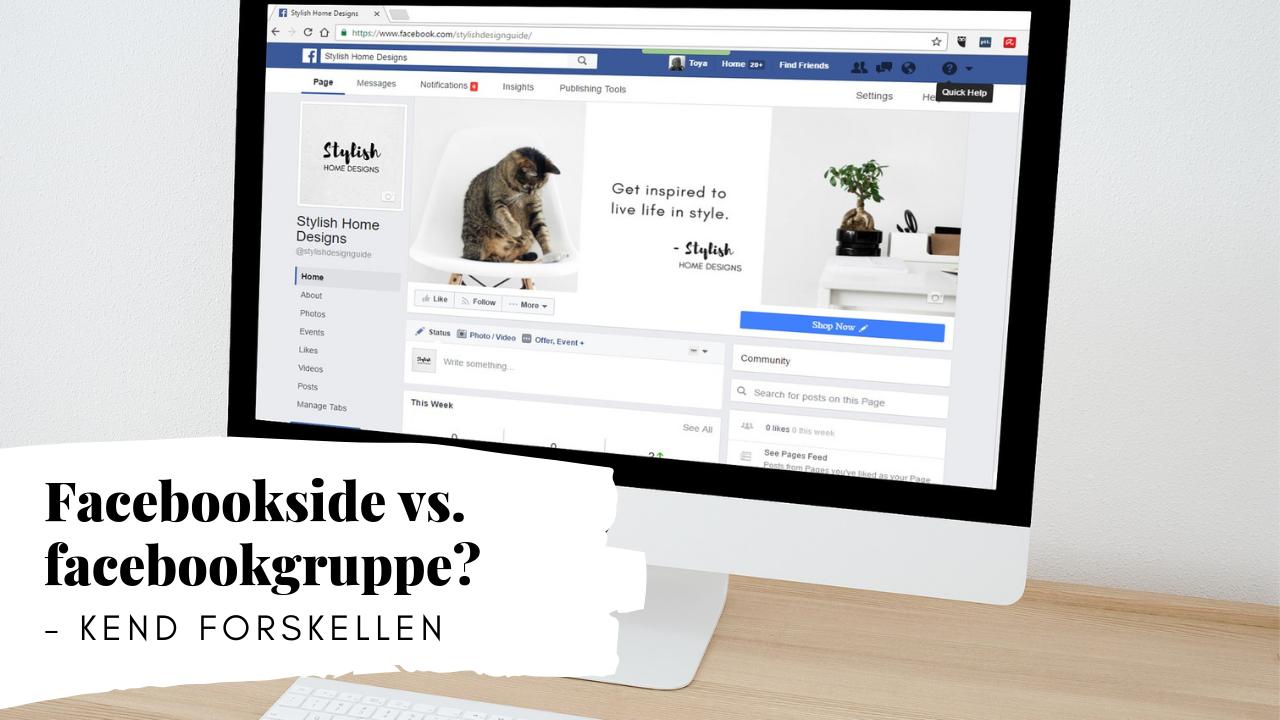 Kend forskellen på en Facebook-side og en Facebook-gruppe